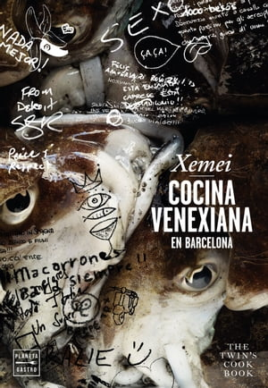 Xemei. Cocina venexiana en Barcelona: The twin's cook book