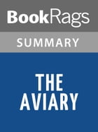 The Aviary by Kathleen O'Dell l Summary & Study Guide by BookRags