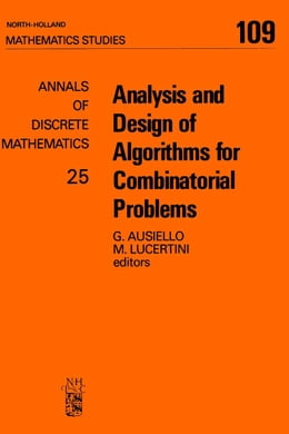 Book Analysis and Design of Algorithms for Combinatorial Problems by Ausiello, G.