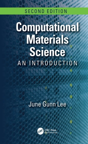 Computational Materials Science An Introduction,  Second Edition