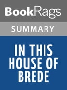 In This House of Brede by Rumer Godden l Summary & Study Guide by BookRags