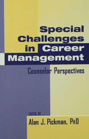 Special Challenges in Career Management Counselor Perspectives