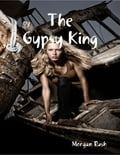 The Gypsy King 9ff92598-2d69-408d-8ebb-b6b6a42cd11e