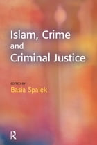 Islam, Crime and Criminal Justice