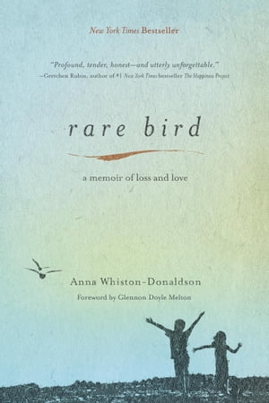 Rare Bird A Memoir of Loss and Love
