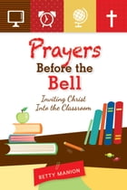 Prayers Before the Bell by Manion, Betty