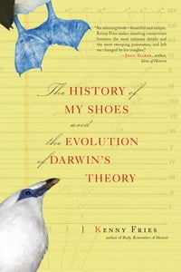 The History of My Shoes and The Evolution of Darwin's Theory