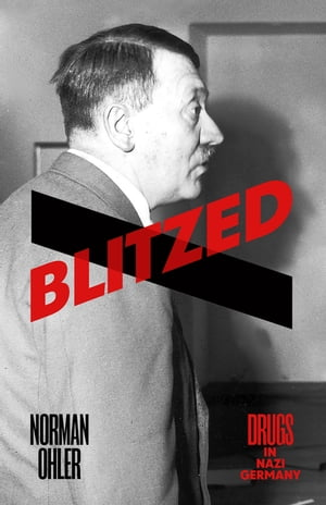 Blitzed Drugs in Nazi Germany