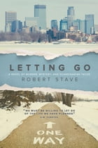 Letting Go by Robert L. Stave