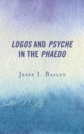 Logos and Psyche in the Phaedo babd17f7-a8e0-4c14-a393-84db3c2eea10