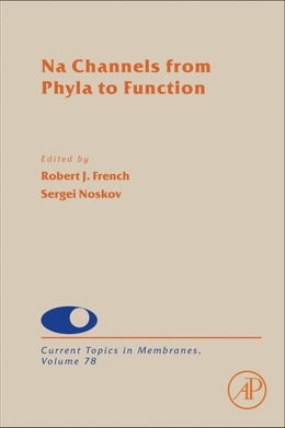 Book Na Channels from Phyla to Function by Sergei Noskov