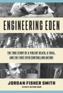 Engineering Eden Cover Image