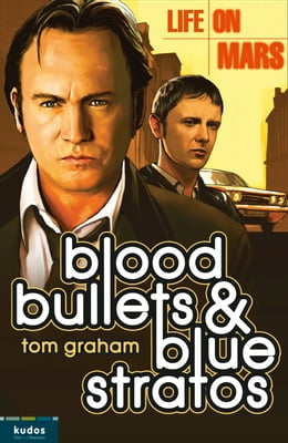Book Life on Mars: Blood, Bullets and Blue Stratos by Tom Graham