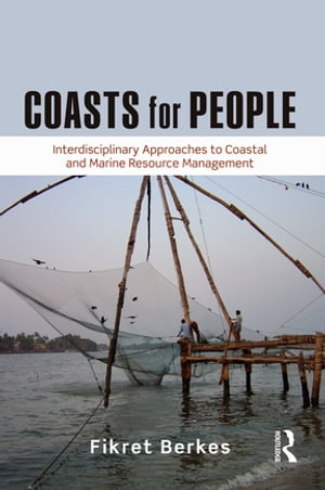 Coasts for People Interdisciplinary Approaches to Coastal and Marine Resource Management