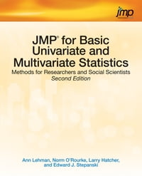 JMP for Basic Univariate and Multivariate Statistics: Methods for Researchers and Social Scientists…
