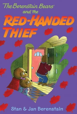 Book The Berenstain Bears Chapter Book: The Red-Handed Thief by Stan Berenstain