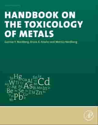 Handbook on the Toxicology of Metals by Gunnar F. Nordberg