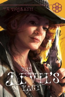 The Devil's Pact: The Devil's Revolver, #3