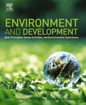 Environment and Development Basic Principles,  Human Activities,  and Environmental Implications