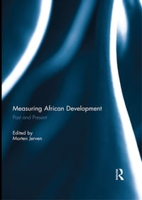 Measuring African Development: Past and Present