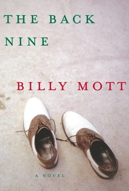 Book The Back Nine by Billy Mott