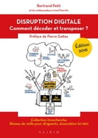 Disruption digitale: Comment décoder et transposer ? by Pierre Gattaz