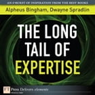 The Long Tail of Expertise by Alpheus Bingham