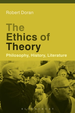 The Ethics of Theory Philosophy,  History,  Literature