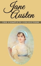 Jane Austen: The Complete Collection (Illustrated) by Jane Austen