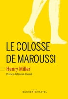 Le colosse de Maroussi by Henry Miller