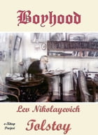 Boyhood: Illustrated by Lev Nikolayevich Tolstoy