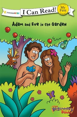 Book The Beginner's Bible Adam and Eve in the Garden by Various Authors