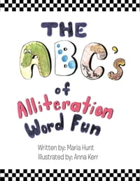 The ABC's Of Alliteration Word Fun