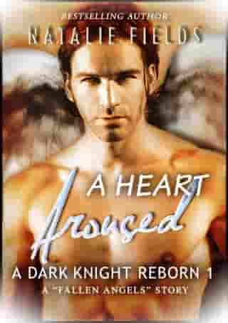A Heart Aroused by Natalie Fields