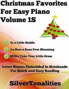 Christmas Favorites for Easy Piano Volume 1 S by Silver Tonalities