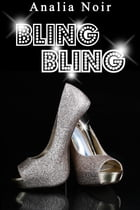 BLING BLING Vol. 1 by Analia Noir