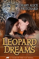 Leopard Dreams by Mary Alice Pritchard