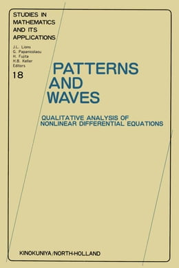 Book Patterns and Waves: Qualitative Analysis of Nonlinear Differential Equations by Nishida, T.