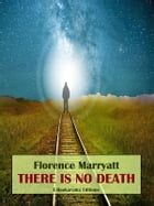 There is No Death by Florence Marryatt