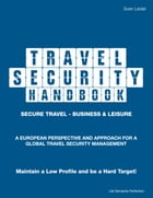 Travel Security Handbook by Sven Leidel