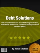 Debt Solutions by Richard D. Madison