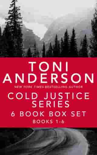 Cold Justice Series: 6 Book Box Set by Toni Anderson