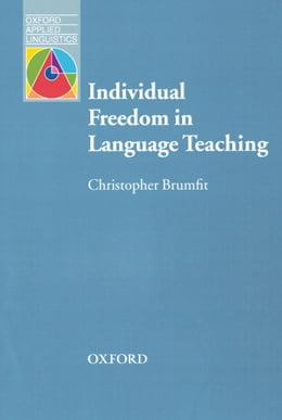 Book Individual Freedom in Language Teaching - Oxford Applied Linguistics by Christopher Brumfit