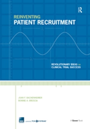 Reinventing Patient Recruitment Revolutionary Ideas for Clinical Trial Success