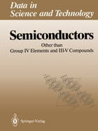 Semiconductors: Other than Group IV Elements and III–V Compounds by O. Madelung