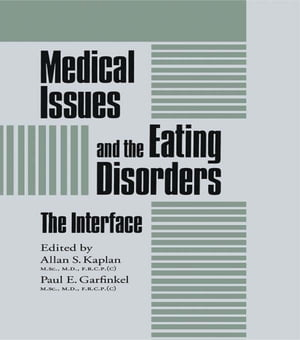 Medical Issues And The Eating Disorders The Interface