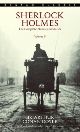 Book Sherlock Holmes: The Complete Novels and Stories Volume II by Sir Arthur Conan Doyle
