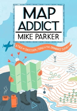Book Map Addict by Mike Parker