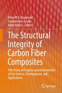 The Structural Integrity of Carbon Fiber Composites: Fifty Years of Progress and Achievement of the…