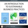 An Introduction to Sustainable Business Practices (Collection) 0caf4295-23f9-4689-9ae1-22d576229f63